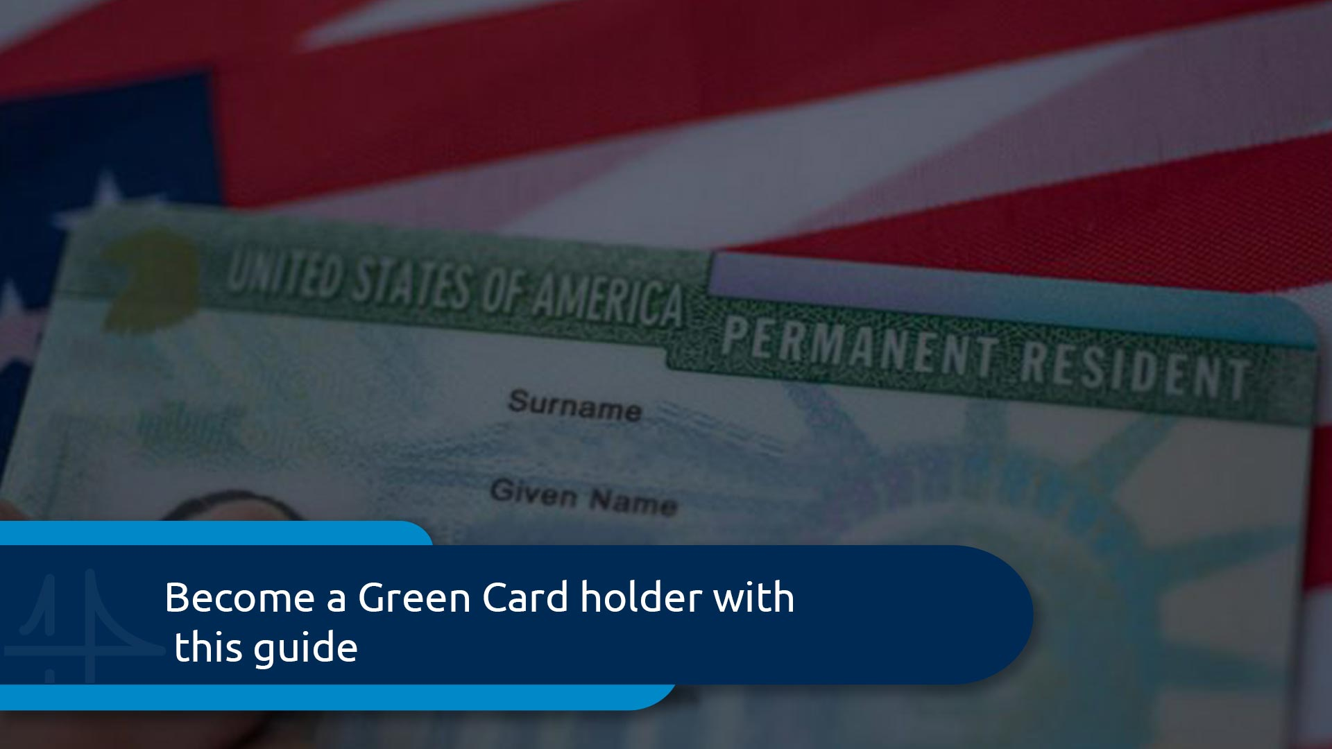 Green Card Application Guide